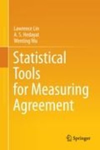 Statistical Tools for Measuring Agreement