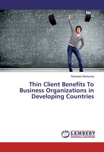 Thin Client Benefits To Business Organizations in Developing Cou