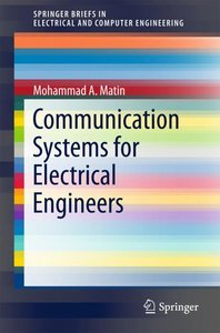 Communication Systems for Electrical Engineers
