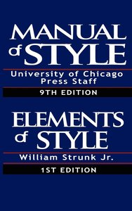 The Chicago Manual of Style & The Elements of Style, Special Edi