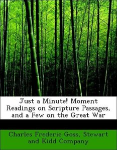 Just a Minute! Moment Readings on Scripture Passages, and a Few