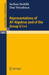 Representations of AF-Algebras and of the Group U. (infinite)