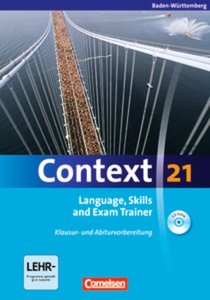 Context 21. Language, Skills and Exam Trainer - Klausur- und Abi