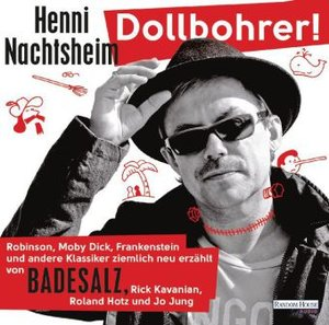 Dollbohrer!Robinson,Moby Dick,Frankenstein