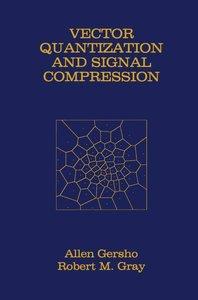 Vector Quantization and Signal Compression
