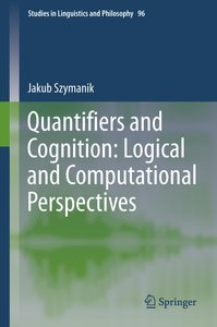 Quantifiers and Cognition: Logical and Computational Perspective