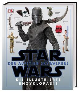 Star Wars(TM): Der Aufstieg Skywalkers. Die illustrierte Enzyklo