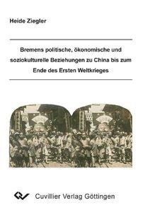 Bremens politische, ökonomische und soziokulturelle Beziehungen