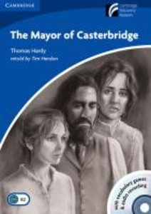 The Mayor of Casterbridge. Mit Audio-CD