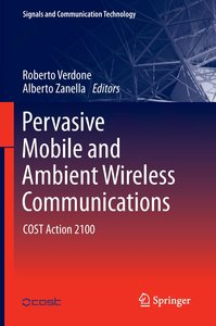 Pervasive Mobile and Ambient Wireless Communications