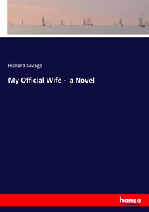 My Official Wife - a Novel