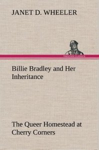 Billie Bradley and Her Inheritance The Queer Homestead at Cherry