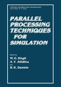 Parallel Processing Techniques for Simulation