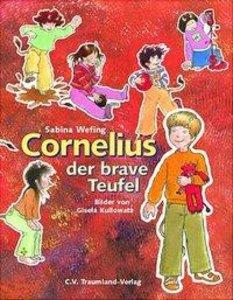 Cornelius, der brave Teufel