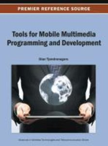 Tools for Mobile Multimedia Programming and Development