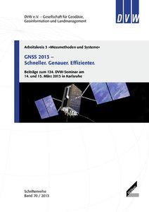 GNSS 2013 - Schneller. Genauer. Effizienter.