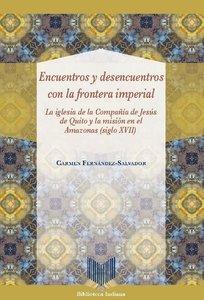 Encuentros y desencuentros con la frontera imperial: la iglesia