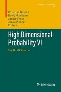High Dimensional Probability VI