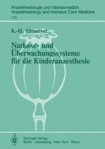 Narkose- und Überwachungssysteme für die Kinderanaesthesie