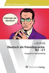 Deutsch als Fremdsprache B2 - C1