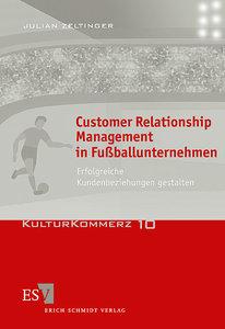 Customer Relationship Management in Fußballunternehmen