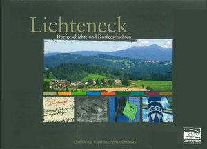 Lichteneck - Dorfgeschichte und Dorfgeschichten