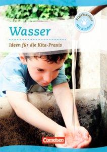 Projektarbeit mit Kindern: Projekt: Wasser