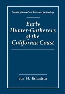 Early Hunter-Gatherers of the California Coast