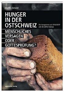 Hunger in der Ostschweiz