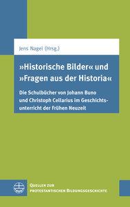 »Historische Bilder« und »Fragen aus der Historia«