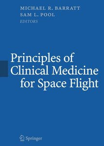 Principles of Clinical Medicine for Space Flight