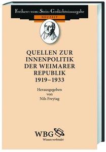 Quellen zur Innenpolitik der Weimarer Republik 1918-1933