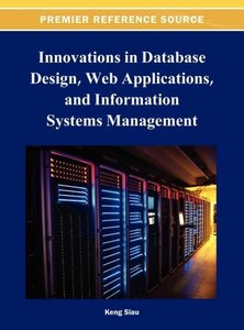 Innovations in Database Design, Web Applications, and Informatio