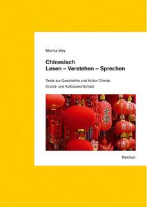 Chinesisch: Lesen - Verstehen - Sprechen, mit 3 Audio-CDs