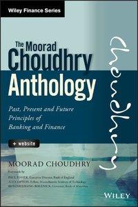 The Moorad Choudhry Anthology