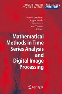 Mathematical Methods in Time Series Analysis and Digital Image P
