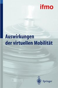Auswirkungen der virtuellen Mobilität