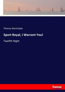 Sport Royal, I Warrant You!