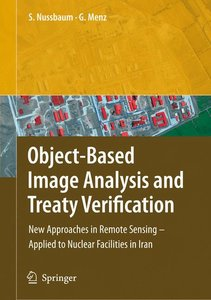 Object-Based Image Analysis and Treaty Verification