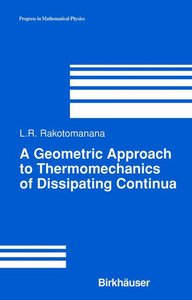 A Geometric Approach to Thermomechanics of Dissipating Continua