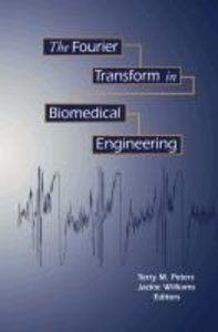The Fourier Transform in Biomedical Engineering
