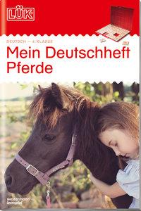 LÜK. mein Pferde-Deutschheft 4. Klasse