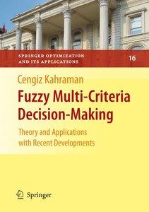 Fuzzy Multi-Criteria Decision Making