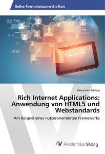 Rich Internet Applications: Anwendung von HTML5 und Webstandards