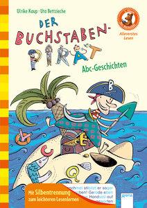 Der Buchstaben-Pirat. Abc-Geschichten