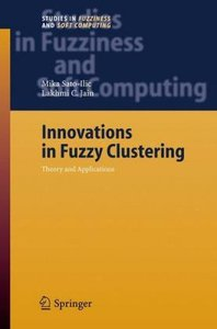 Innovations in Fuzzy Clustering