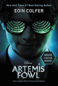 Artemis Fowl (Artemis Fowl, Book 1): Movie Tie-In Edition