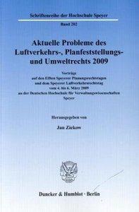 Aktuelle Probleme des Luftverkehrs-, Planfeststellungs- und Umwe