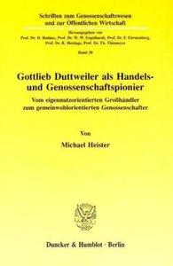 Gottlieb Duttweiler als Handels- und Genossenschaftspionier