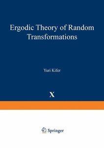 Ergodic Theory of Random Transformations